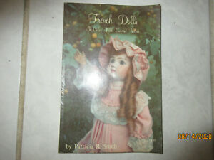 French Dolls in Color  Patricia Smith 1979 paperback