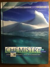 Chemistry for Today: General, Organic, and Biochemistry (Excellent Condition)