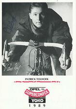 Patrick Tolhoek  1989  Radsport  Autogrammkarte signiert - 231341 -EC
