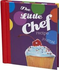 The Little Chef Recipe Journal by New Holland Publishing Ltd. Staff (2012,...