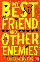 Catherine Wilkins, My Best Friend and Other Enemies (Catherine Wilkins Series),