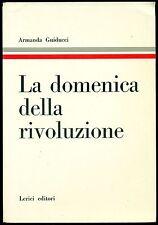 GUIDUCCI Armanda, La domenica della rivoluzione