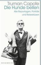 Die Hunde bellen von Truman Capote (2017, Taschenbuch)