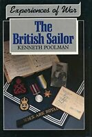 Experiences of War: The British Sailor by Poolman, Kenneth Hardback Book The