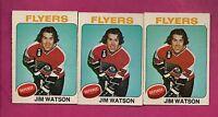 3 X 1975-76 OPC # 202 FLYERS JIM WATSON  CARD (INV# A586)