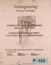 Penn Engineering Pemserter Series 2000, Fastener Press Operations & Maint Manual