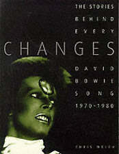 Changes: The Story Behind Every David Bowie Song 1970-1980: David Bowie Songs, 1