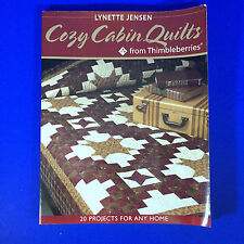 Cozy Cabin Quilts From Thimbleberries Lynett Jensen 20 Projects For Any Home