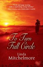 To Turn Full Circle,Linda Mitchelmore