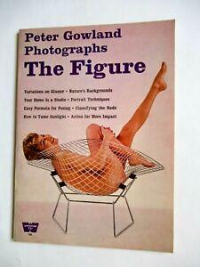 Peter Gowland Photographs the Figure  Whitestone Publications   no. 39   1962