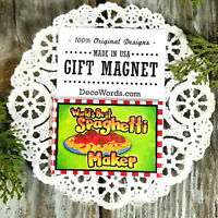 DecoWords MAGNET World's Best Spaghetti Maker Cook Gift New In Pkg USA