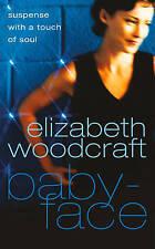 Woodcraft, Elizabeth, Babyface, Very Good Book