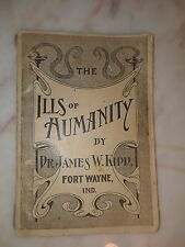 The ILLS of Humanity by Dr. James W. Kidd  Fort Wayne Ind  Paperback BOOK 1890