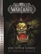 World of Warcraft: Rise of the Horde (Paperback or Softback)