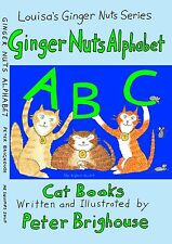 The Ginger Nuts Alphabet 8th children's cat story by Peter Brighouse