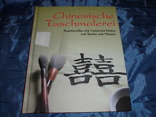 Chinesische Tuchmalerei , traditionelles und modernes Malen ... , Text Bildband