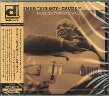 "ARTHUR ""BIG BOY"" CRUDUP-LOOK ON YONDER'S WALL-JAPAN CD Ltd/Ed E25"