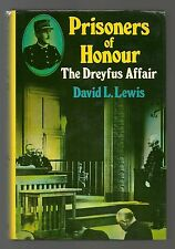 PRISONERS OF HONOUR/HB/DW/FINE/DREYFUS AFFAIR 1894-1906/FRENCH/HISTORY/ESPIONAGE