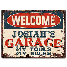 PPWG0913 WELCOME JOSIAH'S GARAGE Chic Sign man cave decor Funny Gift