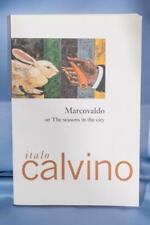 Marcovaldo: or the Seasons in the City by Calvino, Italo dq