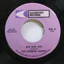 Hear! Black Gospel Soul 45 The Supreme Angels - Bye And Bye / You Ought To Love