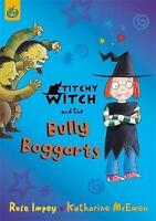 Impey, Rose, Titchy-Witch and the Bully Boggarts (Titchy-Witch), Very Good Book