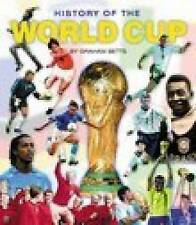 History of the World Cup, New, Betts, Graham Book