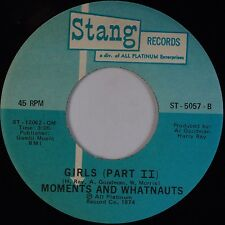 THE MOMENTS & WHATNAUTS: Girls Part I, II STANG Soul Harry Ray 45 HEAR