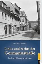 Links und rechts der Gormannstraße von Dagobert Hoebbel (2017, Taschenbuch)