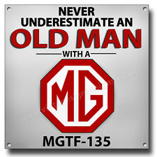 """Ne Jamais Sous-Estimer un vieil homme avec une MGTF - 135 métal signe .8 """"X 8"""""""