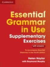 Essential Grammar in Use Supplementary Exercises : To Accompany Essential...