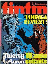 B15- Tintin l'hebdoptimiste N°60 Thierry Le Luron,Tounga revient!