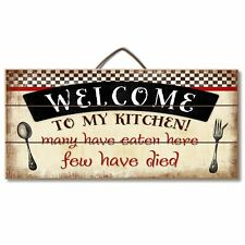 Welcome To My Kitchen Many Have Eaten Few Have Died Reclaimed Pallet Wood Sign