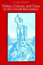 Politics, Culture, and Class in the French Revolution (Studies on the History of