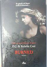 P.C. & Kristin Cast -BURNED - NORD, 2011 rilegato (n)