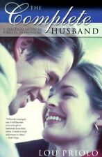 The Complete Husband: A Practical Guide to Biblica