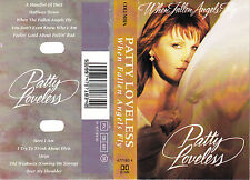 Patty Loveless 'WHEN FALLEN ANGELS FLY' Audio Cassette - UK Columbia