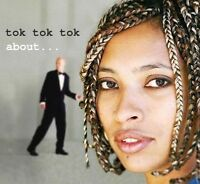 TOK TOK TOK - About... - CD Album Neu For a Friend - Bitter Farewell - The Bump