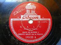 DALVA DE OLIVEIRA & ROBERTO INGLEZ Odeon 195133 BRAZIL 78 KALU / FIN DE COMEDIA