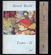 BERTOLT BRECHT TEATRO II VOLUME SECONDO - EINAUDI 1954 1° EDIZIONE