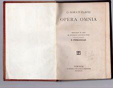 q.horatii flacci - opera omnia - castigavit recensit c. fumagalli  - 1885