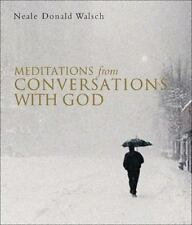 Meditations from Conversations with God by Walsch, Neale Donald , Paperback