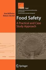 Food Safety : A Practical and Case Study Approach 1 (2010, Paperback)