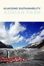Hijacking Sustainability (MIT Press) by Parr, Adrian