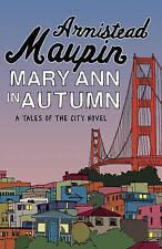 Mary Ann in Autumn (Tales of the City) by Maupin, Armistead Hardback Book