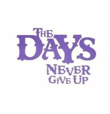 (BM965) The Days, Never Give Up - 2009 DJ CD