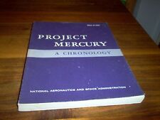 Project Mercury A Chronology by Jim Grimwood (signed)
