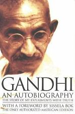 Gandhi An Autobiography:  The Story of My Experiments With Truth, Good Books