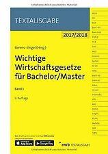 Wichtige Wirtschaftsgesetze für Bachelor/Master, Band 1 ...   Buch   Zustand gut