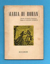 (AM) LIBRETTO OPERA-MARIA DI ROHAN-DONIZETTI-EDIZIONE RICORDI 1957